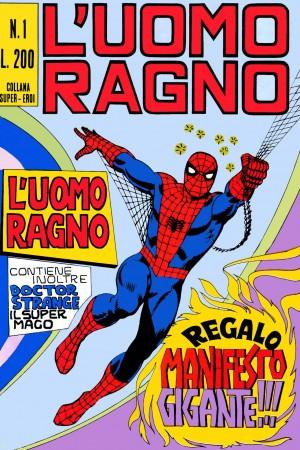 Uomo Ragno Corno n.1 = €300